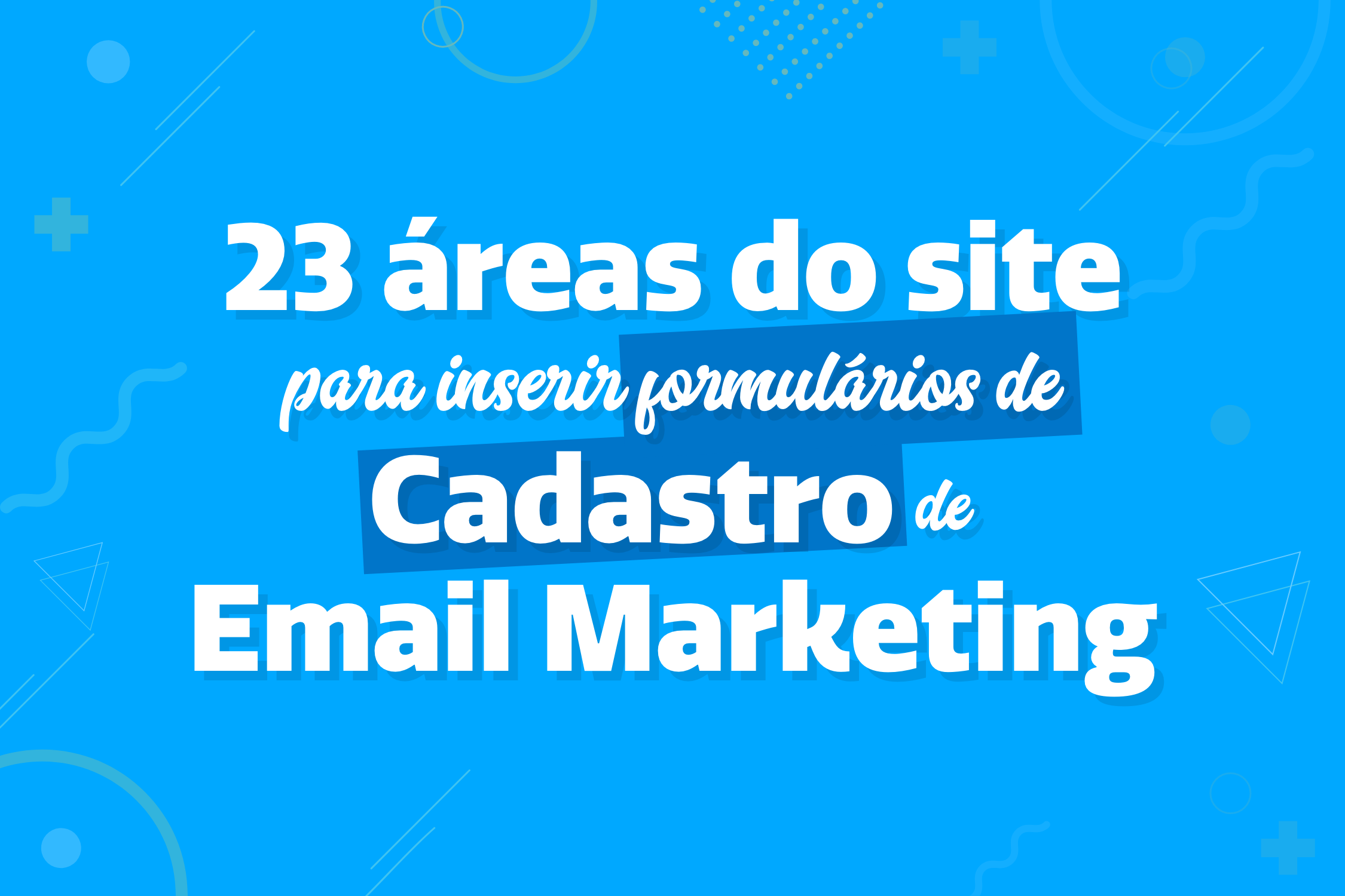 Onde inserir opt-in de email marketing no site